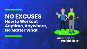 no excuses workout- strength training- personal trainier