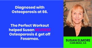 osteoporosis reversed the perfect workout